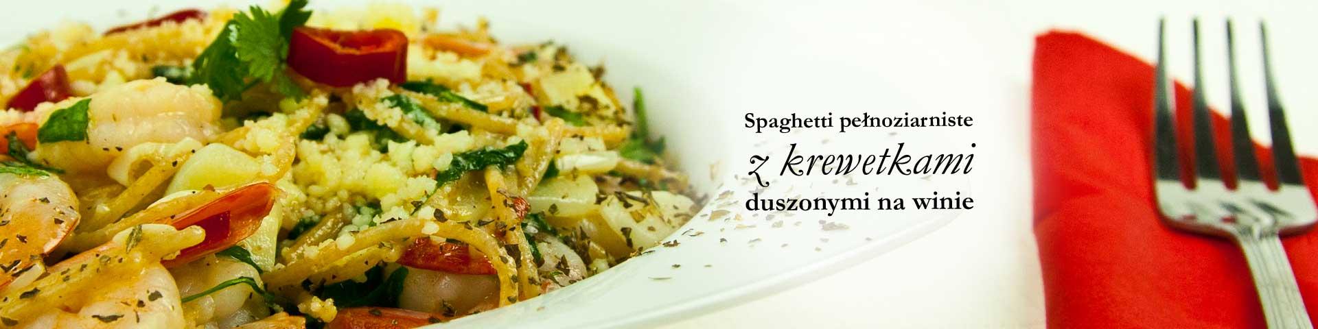 Spaghetti pełnoziarniste z krewetkami duszonymi na winie