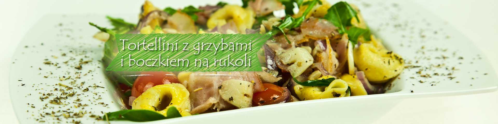<!--:pl-->Tortellini z grzybami z boczkiem na rukoli<!--:-->